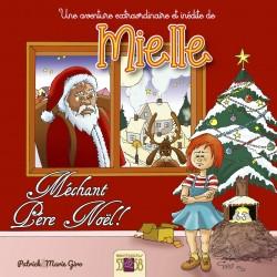 Mielle et le méchant Père Noël